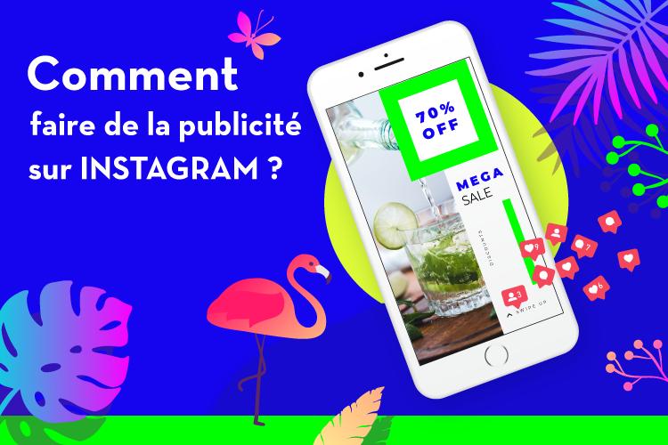Comment faire de la pub sur Instagram: Le Guide complet (2019)